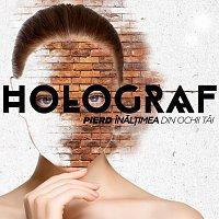 Holograf – Pierd Inăl?imea Din Ochii Tăi