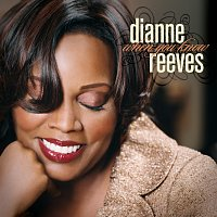 Dianne Reeves – When You Know