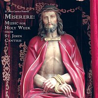 The Saint Cecilia Choir of St. John Cantius Church, Daniel V. Robinson, Tomas Luis de Victoria – Miserere - Music for Holy Week from St. John Cantius