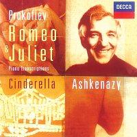 "Vladimír Ashkenazy – Prokofiev: Pieces from ""Romeo & Juliet"" & ""Cinderella"""