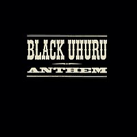 Black Uhuru – The Complete Anthem Sessions