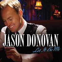 Jason Donovan – Let It Be Me