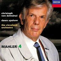 Christoph von Dohnányi, Dawn Upshaw, The Cleveland Orchestra – Mahler: Symphony No. 4
