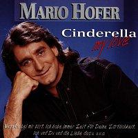 Mario Hofer – Cinderella, my love