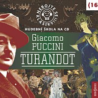 Různí interpreti – Nebojte se klasiky (16) Turandot