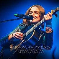 Tereza Balonová – Neposloucháš [Radio Edit]