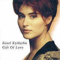Sissel – Gift Of Love