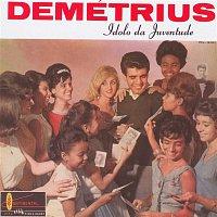 Demetrius – Ídolo Da Juventude