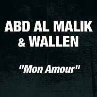 Abd Al Malik, Wallen – Mon Amour