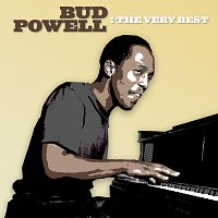 Bud Powell – The Very Best