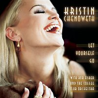 Kristin Chenoweth – Let Yourself Go