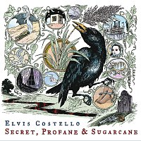 Elvis Costello – Secret, Profane and Sugarcane