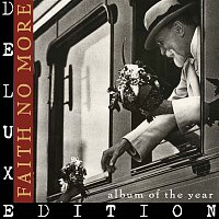 Faith No More – Album of the Year (Remastered) [Deluxe Edition]