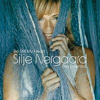 Silje Nergaard – Be Still My Heart - The Essential