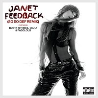 Janet, Busta Rhymes, Ciara, Fabolous – Feedback [So So Def Remix feat. Busta Rhymes, Ciara & Fabolous (Explicit)]