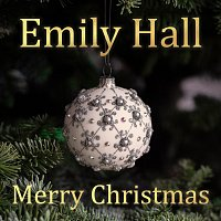 Emily Hall – Merry Christmas - Underneath The Mistletoe (Acoustic Cover) [Acoustic Cover]