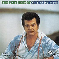 Conway Twitty – The Very Best Of Conway Twitty