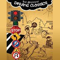 Různí interpreti – The Greatest Driving Classics, Vol. 2