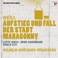 Wilhelm Bruckner-Ruggeberg, Kurt Weill, Gisela Litz, Peter Markwort, Horst Gunter, Norddeutsches Radio Orchester – Rise and Fall of the City of Mahagonny