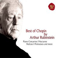 Arthur Rubinstein, Frédéric Chopin – Best of Chopin by Arthur Rubinstein