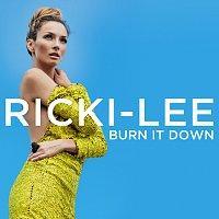 Ricki-Lee – Burn It Down