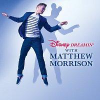 Matthew Morrison – Disney Dreamin' with Matthew Morrison