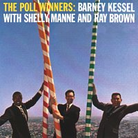 Barney Kessel, Ray Brown, Shelly Manne – The Poll Winners