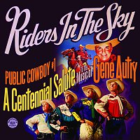 Riders In The Sky – Public Cowboy #1: Centennial Salute to Gene Autry