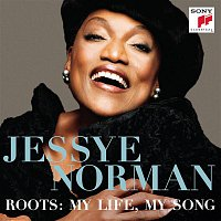 Jessye Norman, Traditional, Mike Lovatt, Martin Williams, Ira Coleman, Mark Markham, Steve Johns – Roots: My Life, My Song