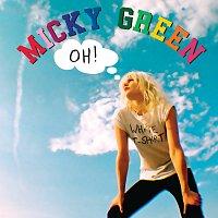 Micky Green – Oh!