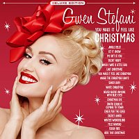 Gwen Stefani – You Make It Feel Like Christmas [Deluxe Edition - 2020]