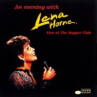 Lena Horne – An Evening With Lena Horne: Live At The Supper Club [Live]