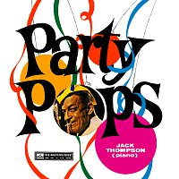 Jack Thompson – Party Pops
