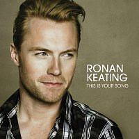 Ronan Keating – This Is Your Song [Radio Mix]