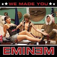 Eminem – We Made You [International Version]