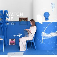 Kelly Chen – Watch Me