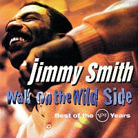 Jimmy Smith – Walk On The Wild Side: Best Of The Verve Years