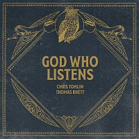 Chris Tomlin, Thomas Rhett – God Who Listens [Radio Version]