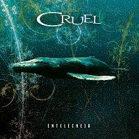 Cruel – Entelecheia