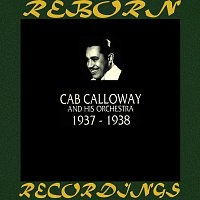 Cab Calloway, His Orchestra – 1937-1938 (HD Remastered)