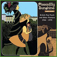 Různí interpreti – Piccadilly Sunshine, Part 7: British Pop Psych & Other Flavours, 1966 - 1970