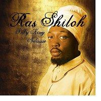 Ras Shiloh – Only King Selassie