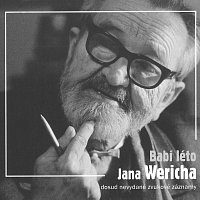Jan Werich – Babí léto Jana Wericha