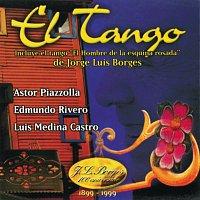 Quinteto Nuevo Tango, Astor Piazzolla, Edmundo Rivero – El Tango