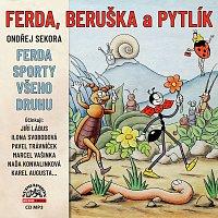 Sekora: Ferda, Beruška a Pytlík & Ferda sporty všeho druhu