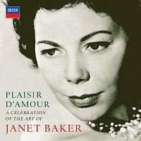 Dame Janet Baker – Plaisir d'amour - A Celebration of the Art of Dame Janet Baker