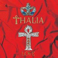 Thalia – Love