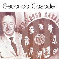 Secondo Casadei – Secondo Casadei: Solo Grandi Successi