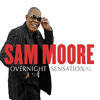 Sam Moore – Overnight Sensational
