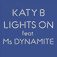 Katy B, Ms. Dynamite – Lights On